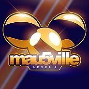 mau5ville: Level 1 [Explicit]