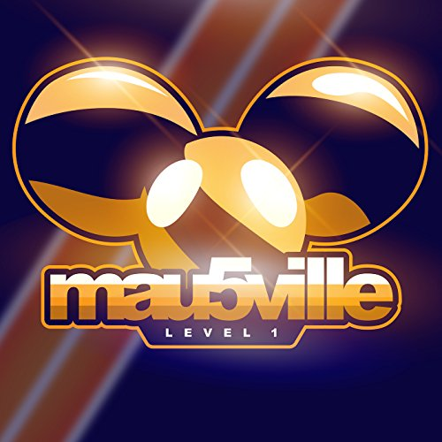 Mau5ville  Level 1  Explicit