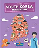 South Korea: Travel for kids: The fun way to discover South Korea (Travel Guide For Kids)
