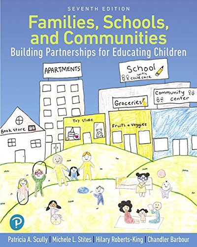 Families, Schools, and Communities: Building Partnerships for Educating Children with Enhanced Pearson eText-- Access Card Package (7th Edition) (What's New in Early Childhood Education) - Elementary School Buildings