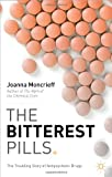 The Bitterest Pills: The Troubling Story of Antipsychotic Drugs, Joanna Moncrieff, 1137277424