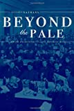 img - for Beyond the Pale: The Jewish Encounter with Late Imperial Russia book / textbook / text book