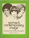 img - for Woman's Contemporary Image: A Personal and Professional Guide book / textbook / text book