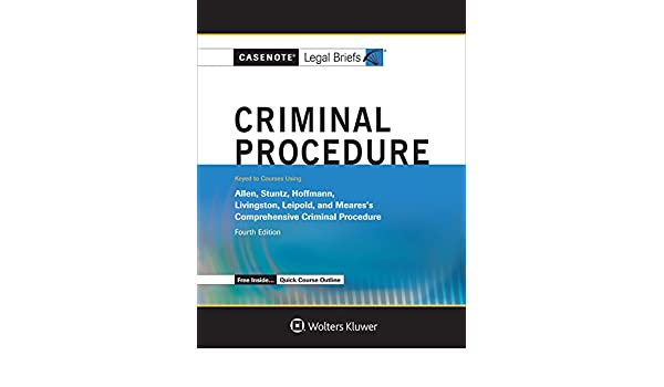 Casenote legal briefs criminal procedure keyed to allen stuntz casenote legal briefs criminal procedure keyed to allen stuntz hoffman livingston and leipold casenote legal briefs 9781454873266 amazon books fandeluxe Choice Image