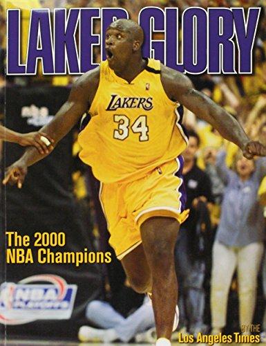 laker glory/ the 2000 NBA champions