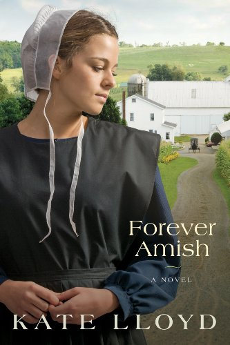 Forever Amish: A Novel (Legacy of Lancaster Trilogy Book 3) cover