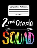 2nd Grade Squad: College Ruled Lined Student School