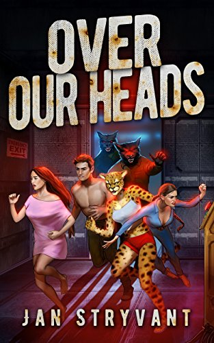 Over Our Heads (The Valens Legacy Book 3) (Valen Times)