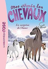 Mes amis les chevaux, tome 7 : La surprise de l'hiver par Sophie Thalmann