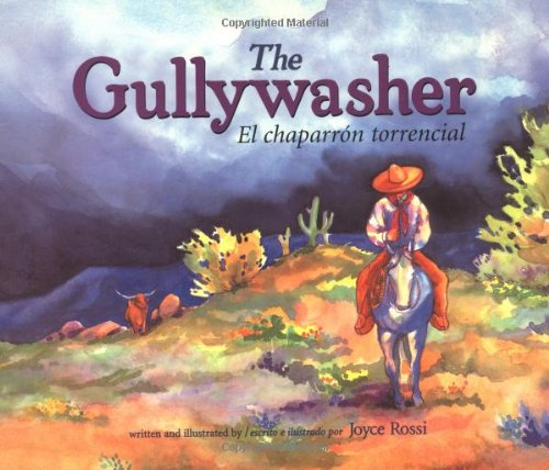 The Gullywasher / El chaparron torencial (English, Multilingual and Spanish Edition)