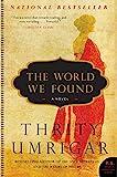 The World We Found: A Novel (P.S.)
