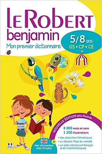 Le Robert benjamin - Mon premier dictionnaire 5/8 ans: Amazon.co ...
