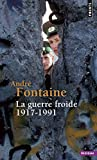 img - for La Guerre Froide 1917-1991 book / textbook / text book
