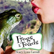 Frogs & Toads: The Princess Sisters Trilogy, Book 2 | Stacy Lynn Carroll