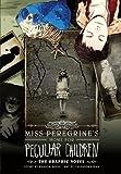"""""""Miss Peregrine's Home for Peculiar Children The Graphic Novel"""" av Ransom Riggs"""