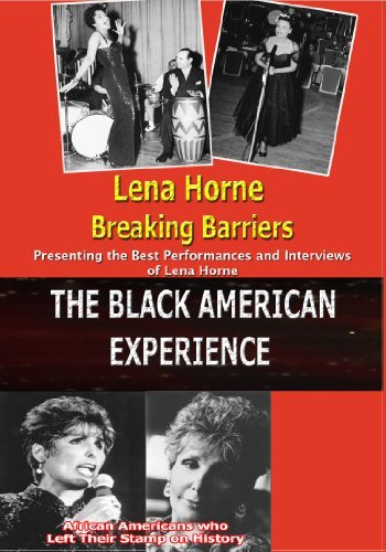 Lena Horne / Breaking Barriers by Touchstone Productions by Touchstone Productions