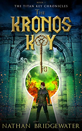 The Kronos Key (The Titan Key Chronicles Book 1)