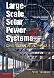 img - for Large-Scale Solar Power Systems: Construction and Economics (Sustainability Science and Engineering) book / textbook / text book