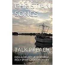 CHRISTIAN SONGS: TALK PREACH (1 Book 12)