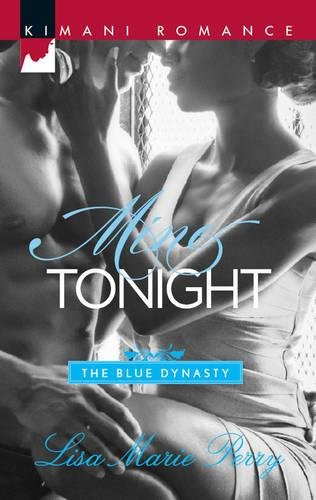 Mine Tonight (The Blue Dynasty)