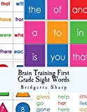 Brain Training First Grade Sight Words: First Grade High Frequency Words (Struggling Readers) (Volume 2)