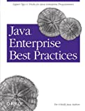 Java Enterprise Best Practices, Robert Eckstein, J. Steven Perry, 0596003846