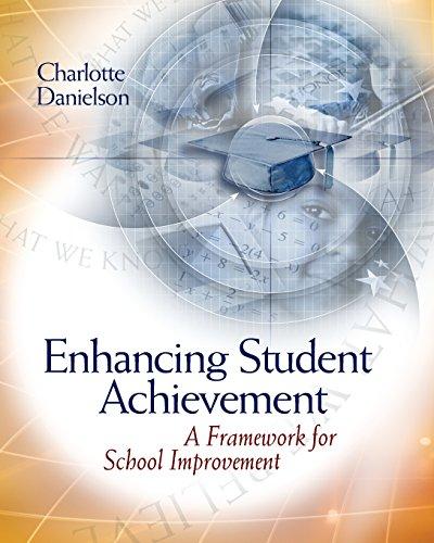 Enhancing Student Achievement: A Framework for School...