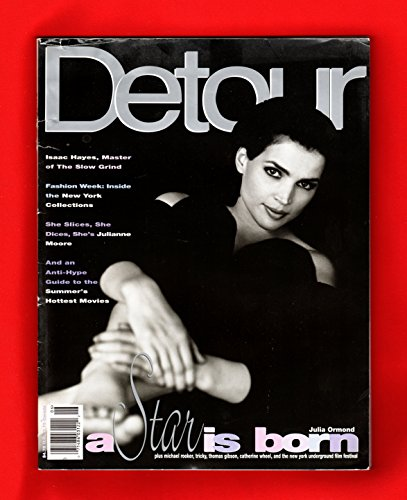 Detour Magazine - June, 1995. Julia Ormond cover. Isaac Hayes, Thomas Gibson, Julianne Moore, Tony Kaye, Theresa Randle, Bridgette Wilson, Amanda de Cadenet, Dina Meyer, Salma Hayek, Natasha Gregson Wagner, ()