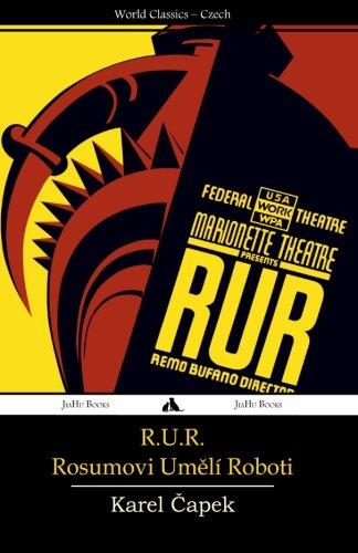 R.U.R.: Rosumovi Umeli Roboti (Czech Edition)