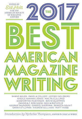 The best american magazine writing 2017 kindle edition by sid holt the best american magazine writing 2017 kindle edition by sid holt the american society of magazine editors literature fiction kindle ebooks fandeluxe Choice Image