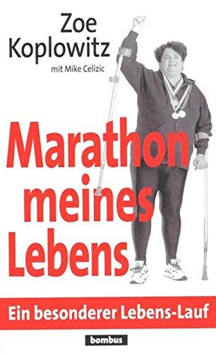 Marathon meines Lebens. Ein besonderer Lebens-Lauf
