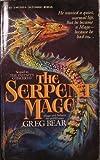 The Serpent Mage, Greg Bear, 0441759106