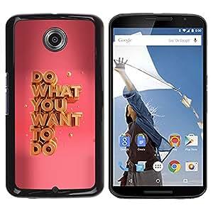 TopCaseStore / la caja del caucho duro de la cubierta de protección de la piel - What You Want Pink Gold Motivational - Motorola NEXUS 6 / X / Moto X Pro