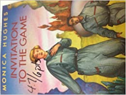 Invitation to the Game by Monica Hughes (June 19,1993)