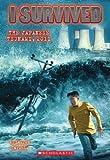 I Survived the Japanese Tsunami, 2011 (I Survived)