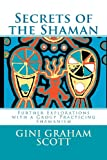 Secrets of the Shaman, Gini Scott, 1466296569