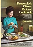 Florence Lin's Chinese Regional Cookbook, Florence Lin, 0801526744