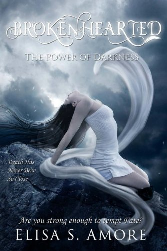 Brokenhearted - The Power of Darkness (Touched) (Volume 3)