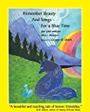 img - for Remember Beauty and Songs for a Blue Time by jani johe webster (2007-09-27) book / textbook / text book