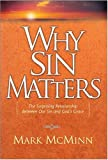Why Sin Matters, Mark R. McMinn, 0842383654