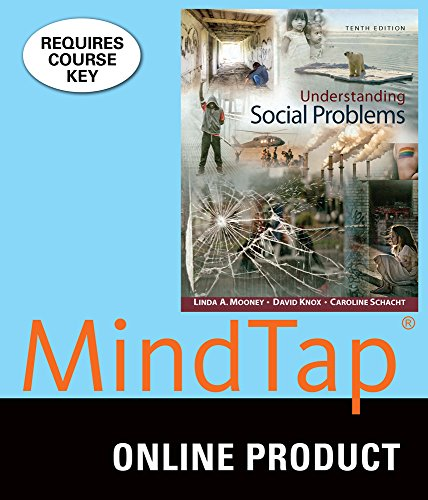 MindTap Sociology for Mooney/Knox/Schacht's Understanding Social Problems, 10th Edition