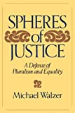 Spheres of Justice, Michael Walzer, 0465081894