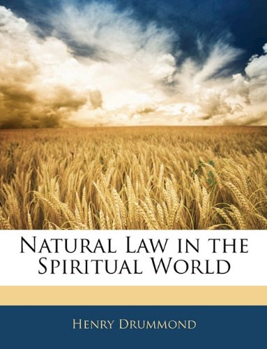 Read Online Natural Law in the Spiritual World ebook