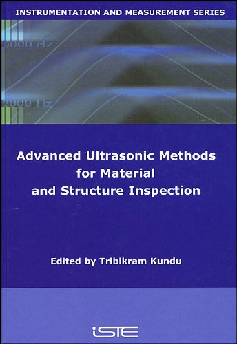 Advanced Ultrasonic Methods for Material and Structure Inspection (Instrumentation and Measurement Series)