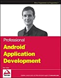 Professional Android Application Development (Wrox Programmer to Programmer) by Reto Meier (2008-11-24)