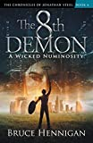 The 8th Demon: A Wicked Numinosity