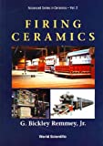 img - for Firing Ceramics (Series on Advances in Mathematics for Applied Sciences) book / textbook / text book