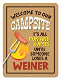 Honey Dew Gifts Funny Camping Signs, It's All Fun and Games Until Someone Losses a Wiener, 9 x 12 inch Novelty Tin Camper Decor