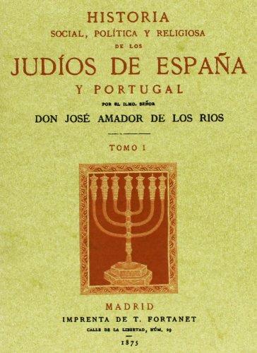 Historia social, política y religiosa de los judíos de España y Portugal 3 Tomos: Amazon.es: Amador de los Rios, Jose: Libros