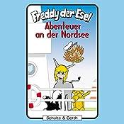 Abenteuer an der Nordsee (Freddy der Esel 39) | Olaf Franke, Tim Thomas